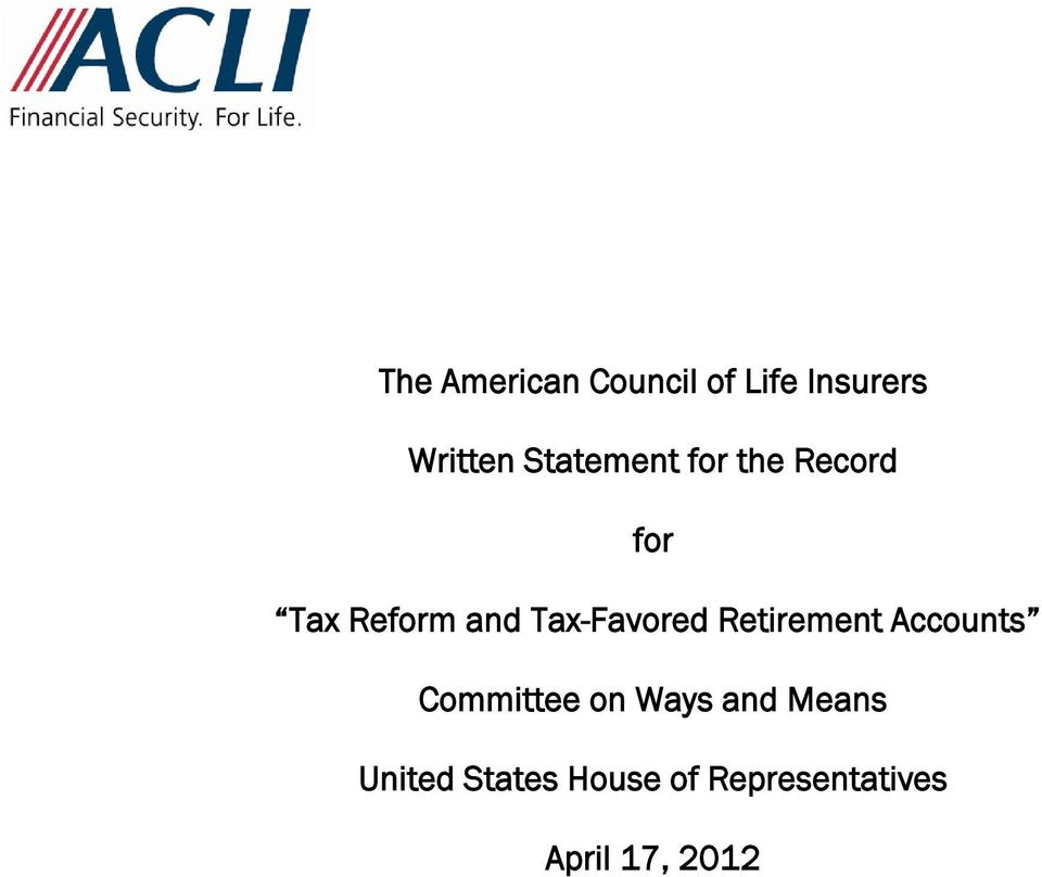 Tax-Favored Retirement Accounts Committee on Ways