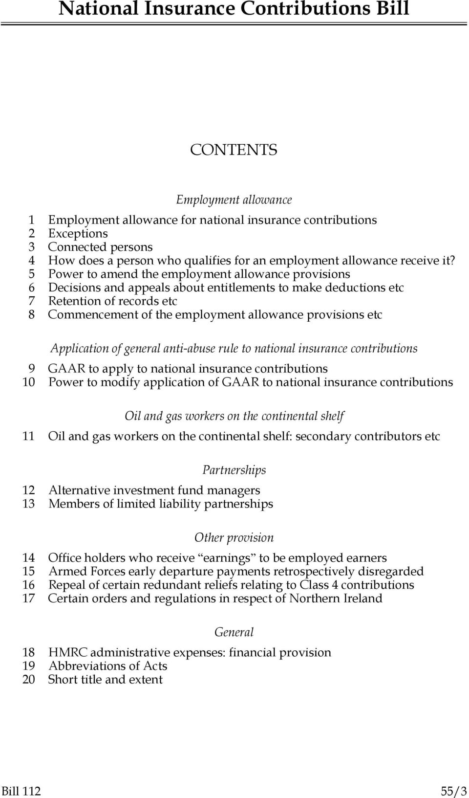Power to amend the employment allowance provisions 6 Decisions and appeals about entitlements to make deductions etc 7 Retention of records etc 8 Commencement of the employment allowance provisions