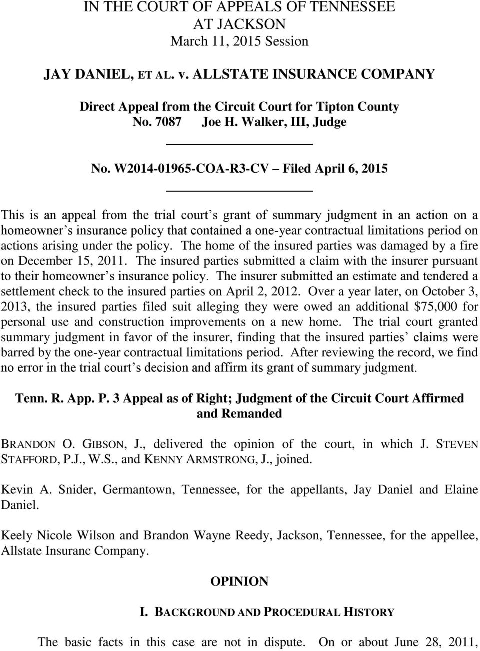 W2014-01965-COA-R3-CV Filed April 6, 2015 This is an appeal from the trial court s grant of summary judgment in an action on a homeowner s insurance policy that contained a one-year contractual
