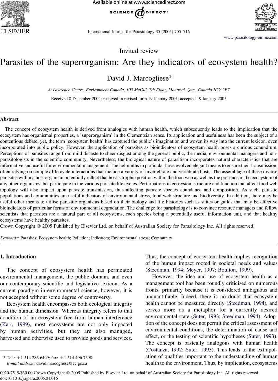 , Canada H2Y 2E7 Received 8 December 2004; received in revised form 19 January 2005; accepted 19 January 2005 Abstract The concept of ecosystem health is derived from analogies with human health,