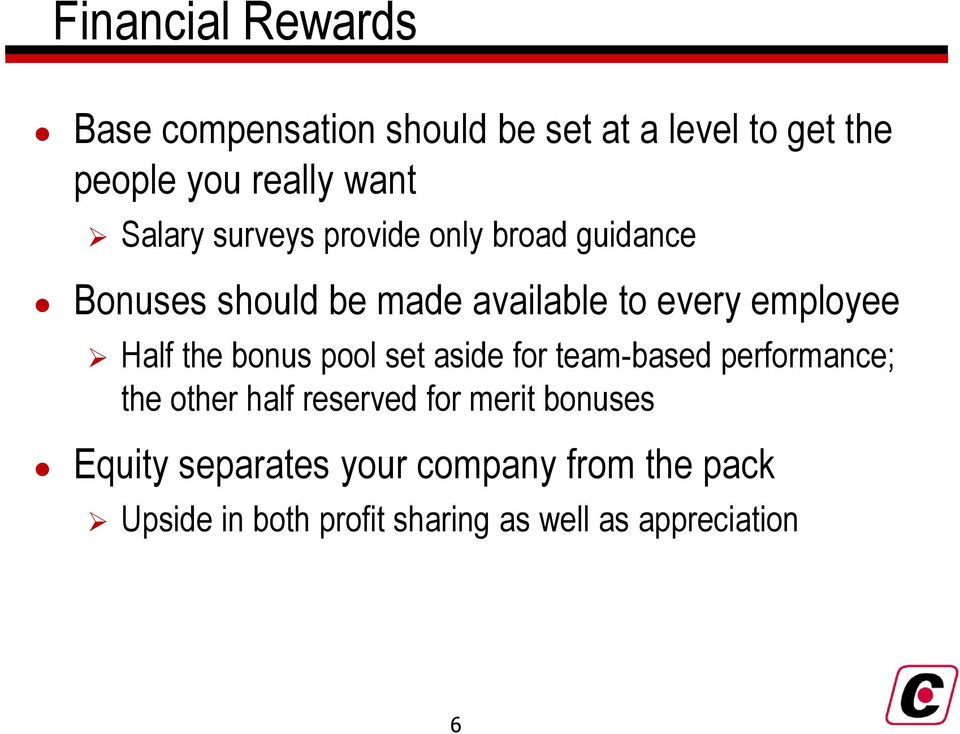 Half the bonus pool set aside for team-based performance; the other half reserved for merit