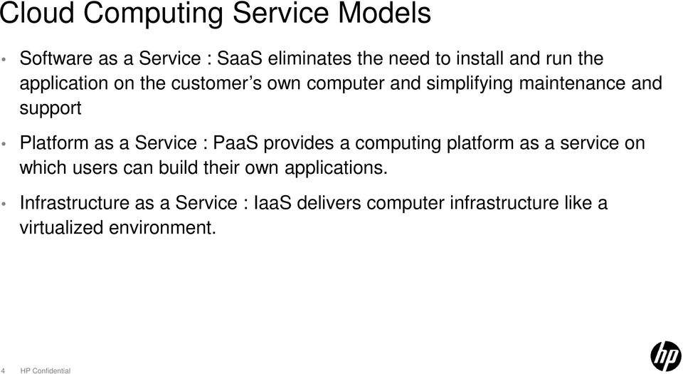 : PaaS provides a computing platform as a service on which users can build their own applications.