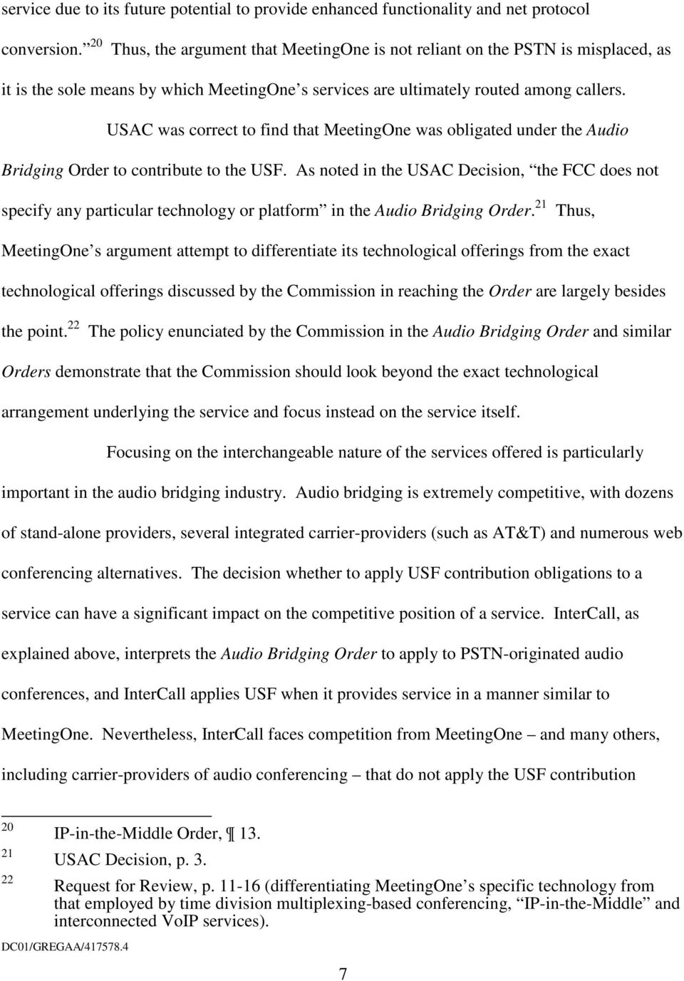 USAC was correct to find that MeetingOne was obligated under the Audio Bridging Order to contribute to the USF.
