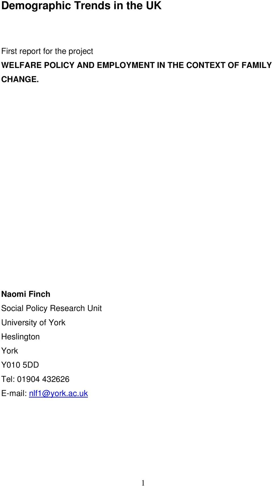 Naomi Finch Social Policy Research Unit University of York