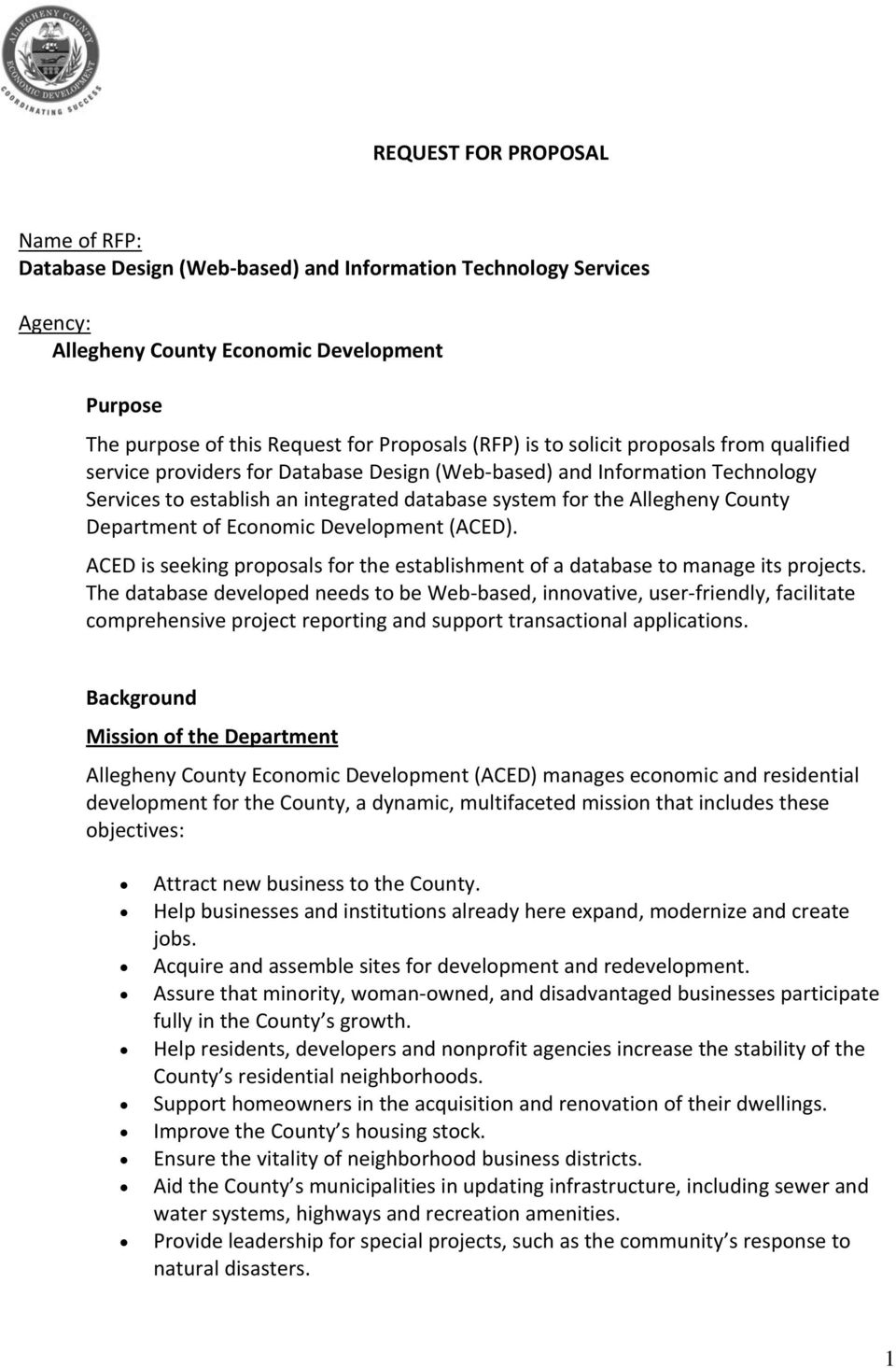 Department of Economic Development (ACED). ACED is seeking proposals for the establishment of a database to manage its projects.