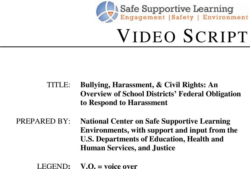 Center on Safe Supportive Learning Environments, with support and input from the