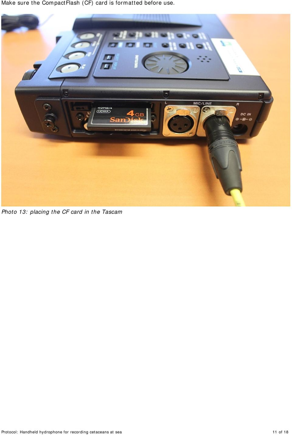 Photo 13: placing the CF card in the Tascam