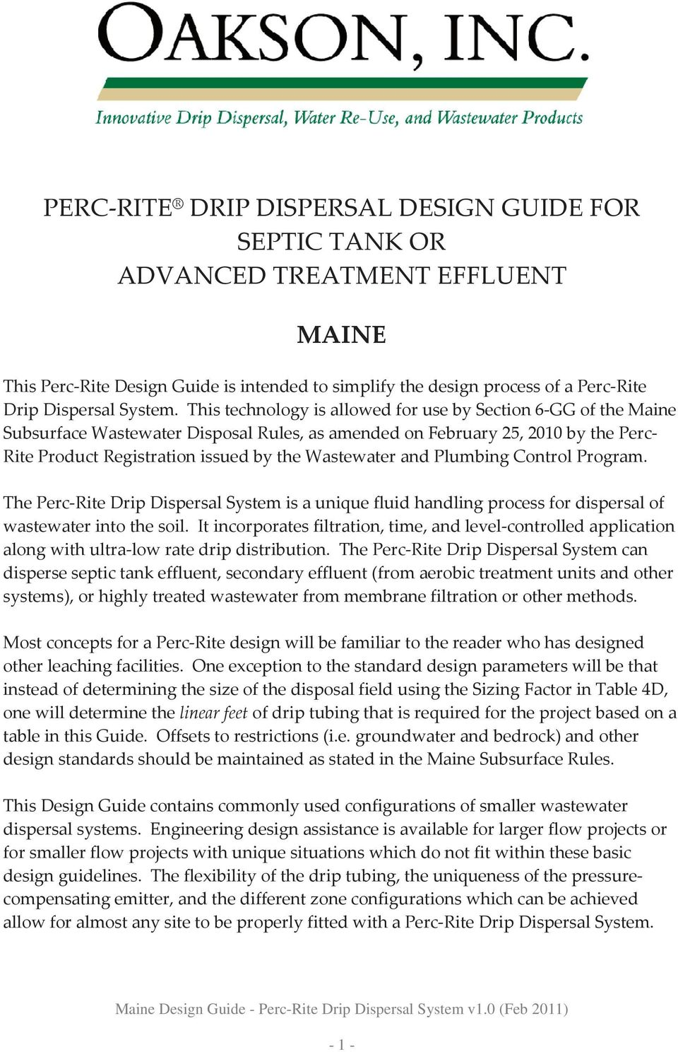 and Plumbing Control Program. The Perc-Rite Drip Dispersal System is a unique fluid handling process for dispersal of wastewater into the soil.
