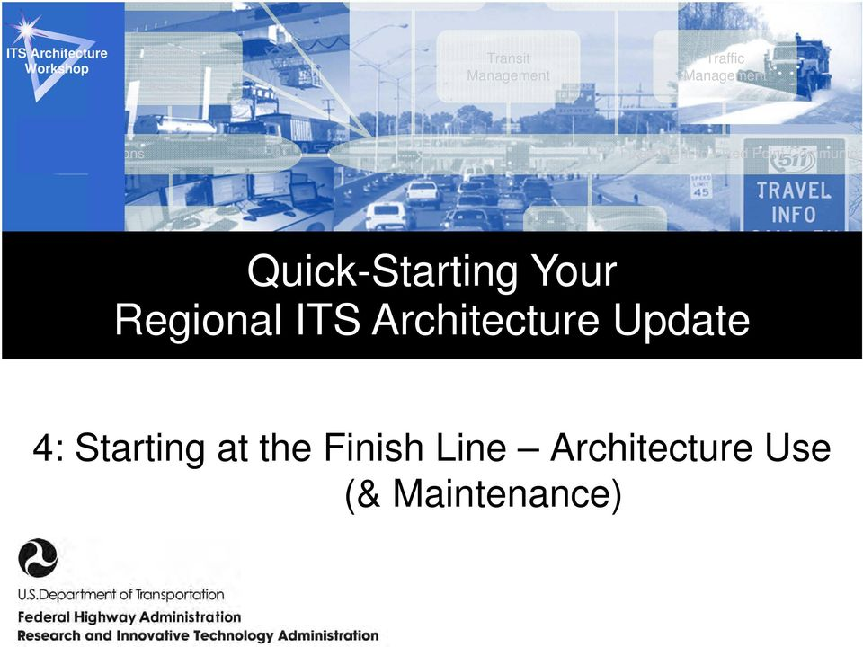 Quick-Starting Your Systems Engineering For ITS Regional ITS
