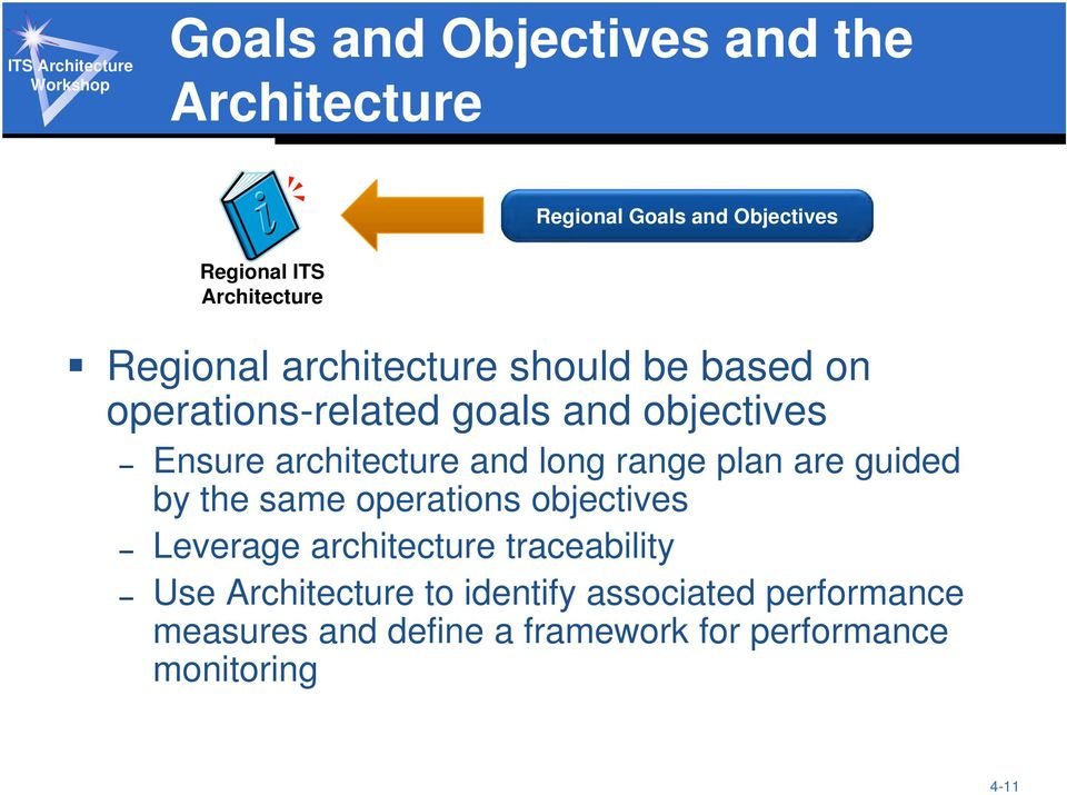 range plan are guided by the same operations objectives Leverage architecture traceability Use