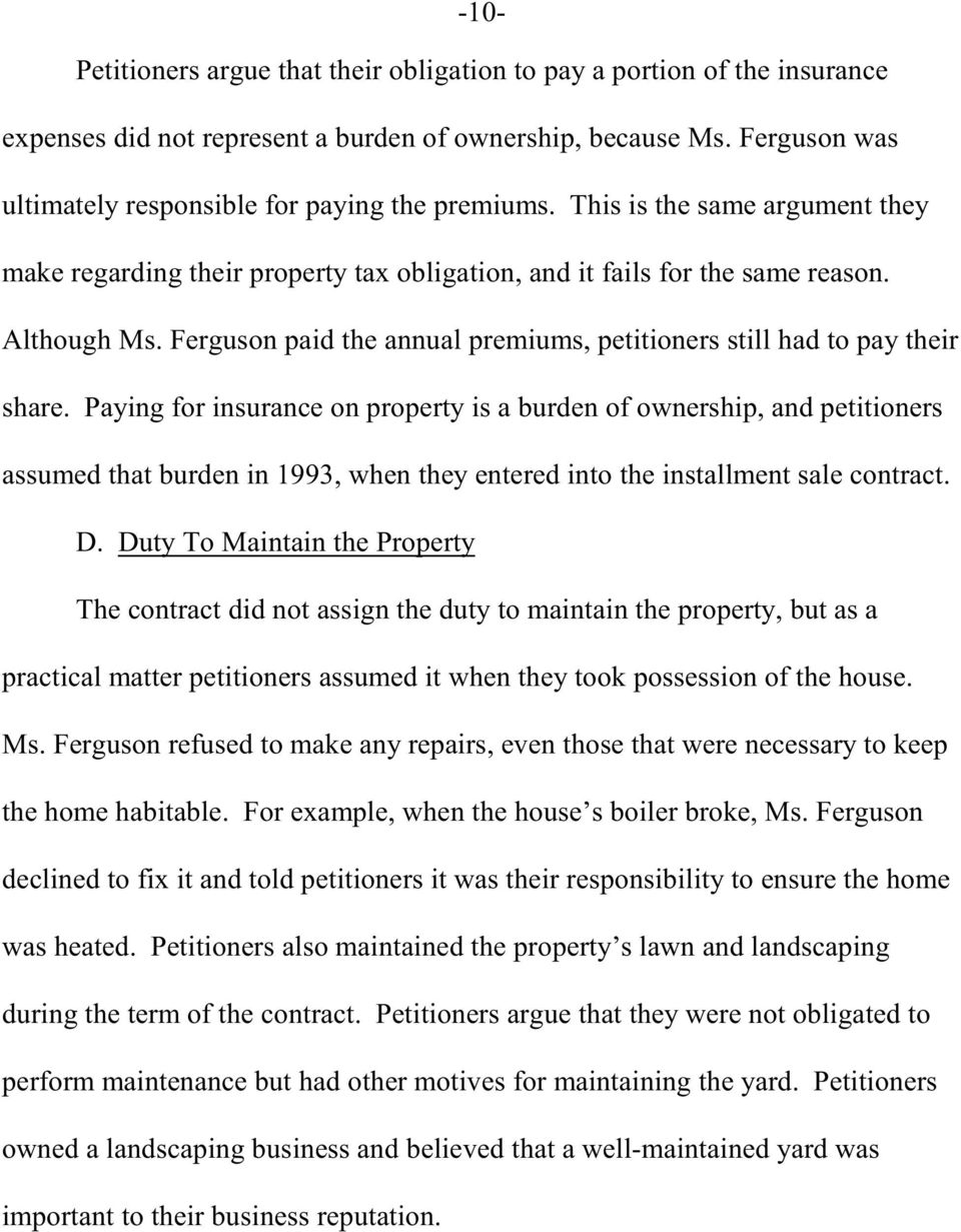 Ferguson paid the annual premiums, petitioners still had to pay their share.