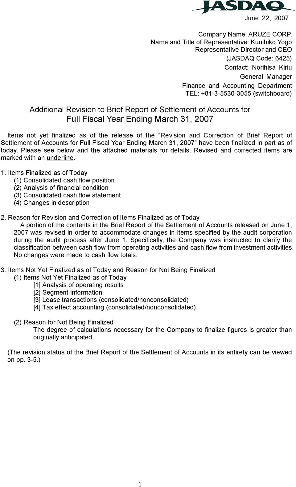 (switchboard) Additional Revision to Brief Report of Settlement of Accounts for Full Fiscal Year Ending March 31, 2007 Items not yet finalized as of the release of the Revision and Correction of