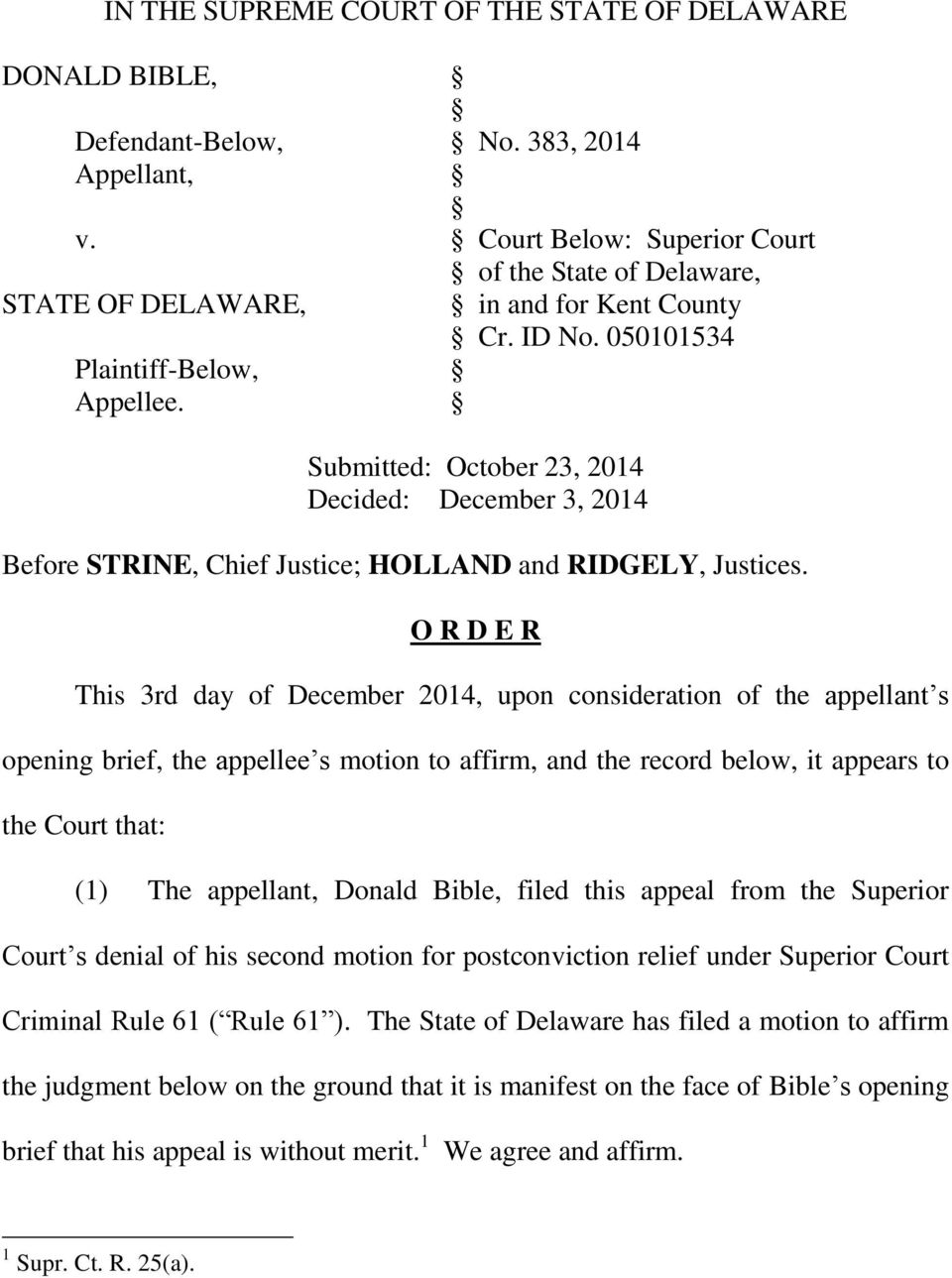 050101534 Submitted: October 23, 2014 Decided: December 3, 2014 Before STRINE, Chief Justice; HOLLAND and RIDGELY, Justices.