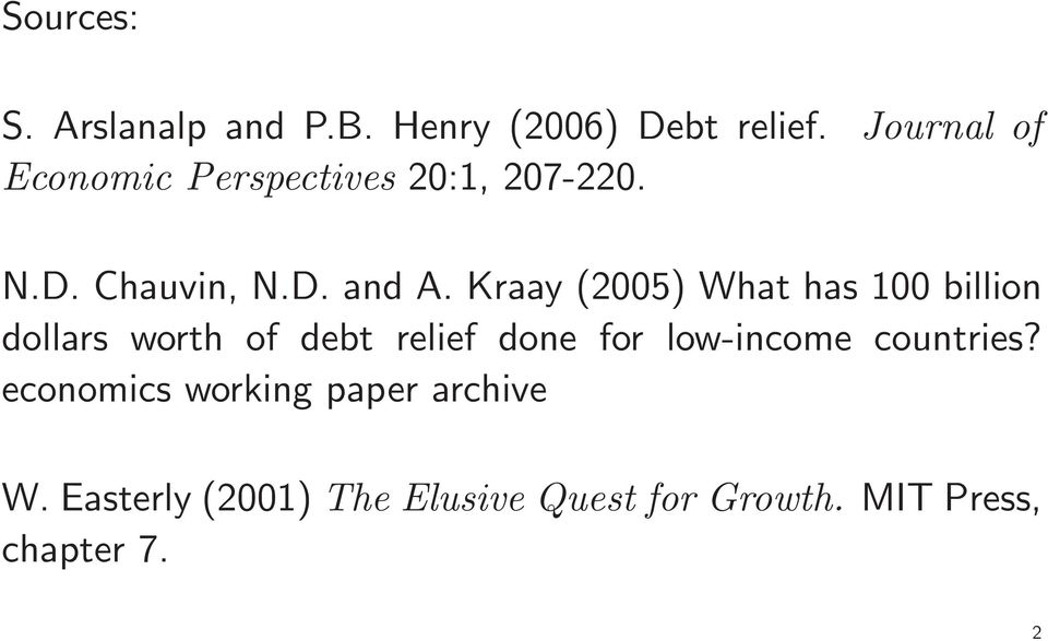 Kraay (2005) What has 100 billion dollars worth of debt relief done for low-income