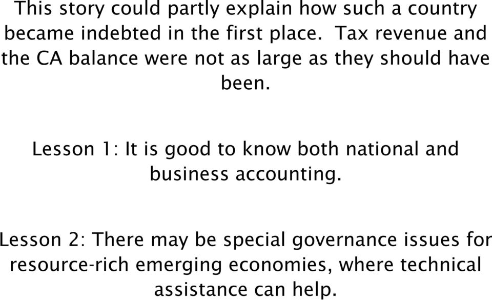 Lesson 1: It is good to know both national and business accounting.