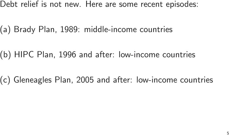 middle-income countries (b) HIPC Plan, 1996 and