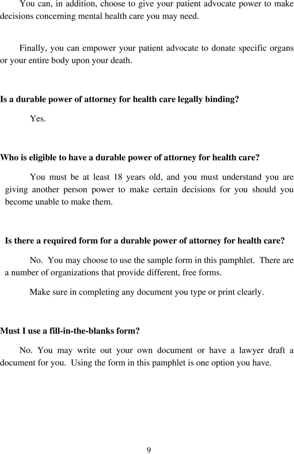 Who is eligible to have a durable power of attorney for health care?