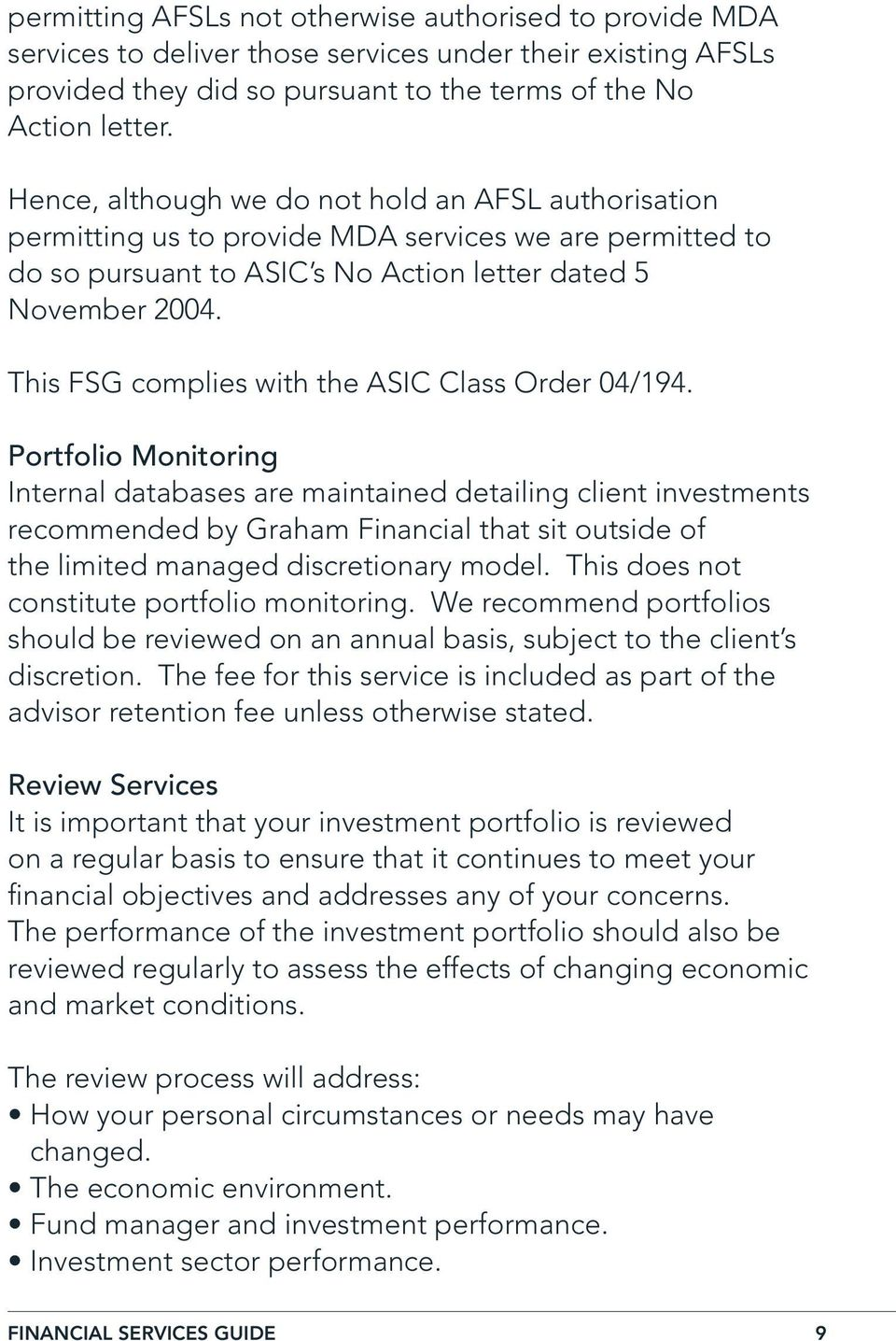 This FSG complies with the ASIC Class Order 04/194.