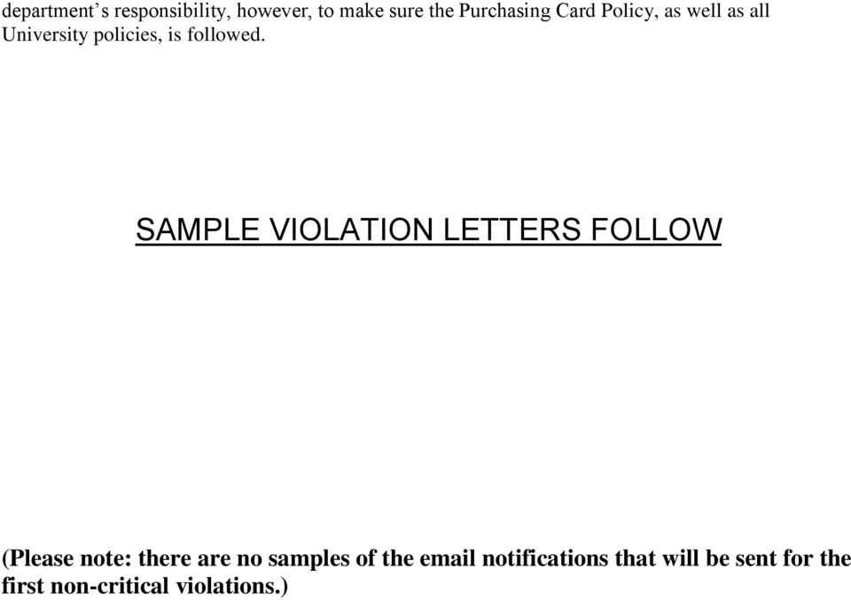 SAMPLE VIOLATION LETTERS FOLLOW (Please note: there are no samples of