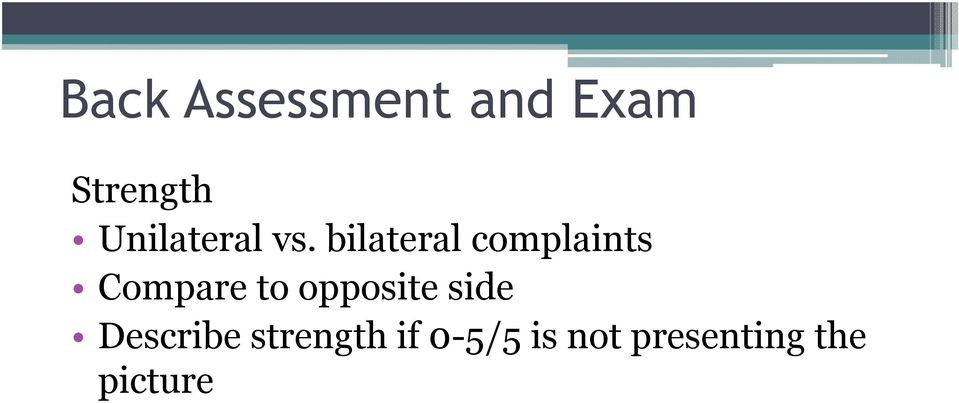 bilateral complaints Compare to