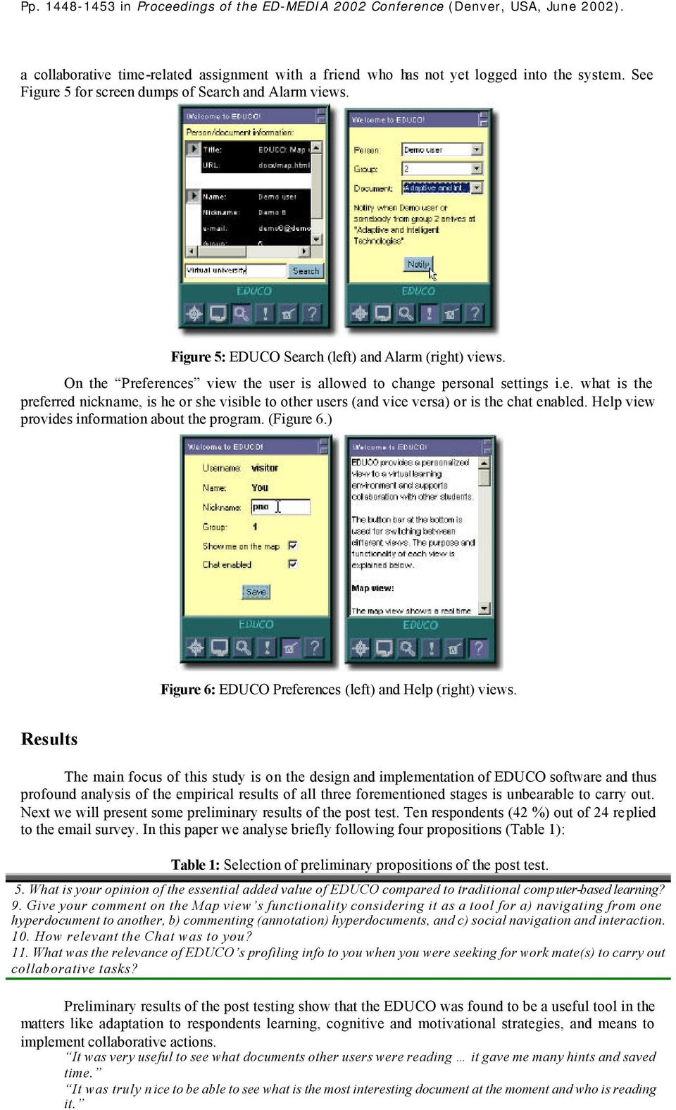 Help view provides information about the program. (Figure 6.) Figure 6: EDUCO Preferences (left) and Help (right) views.