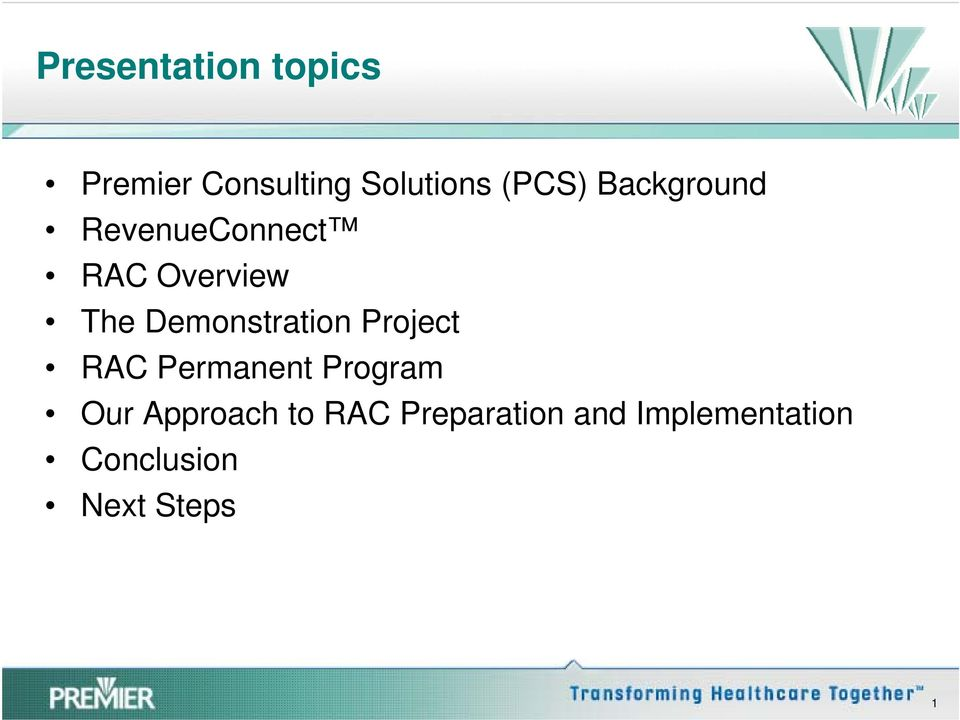 Demonstration Project RAC Permanent Program Our