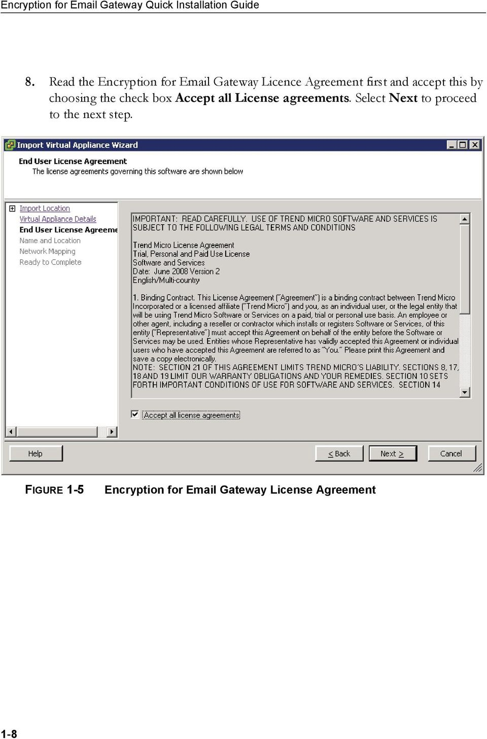 this by choosing the check box Accept all License agreements.