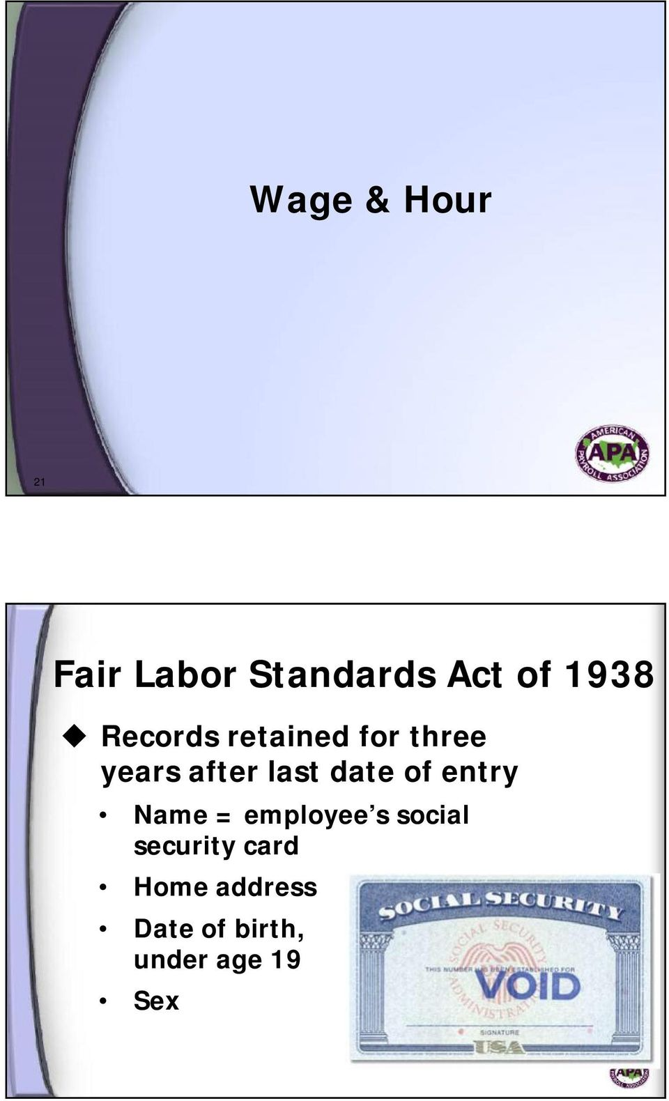 date of entry Name = employee s social security