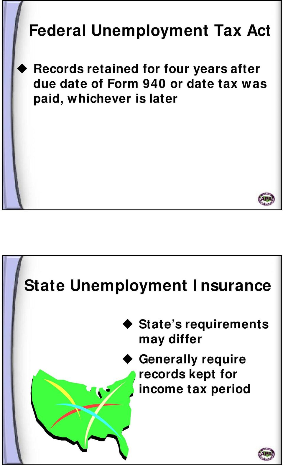 is later State Unemployment Insurance State s requirements