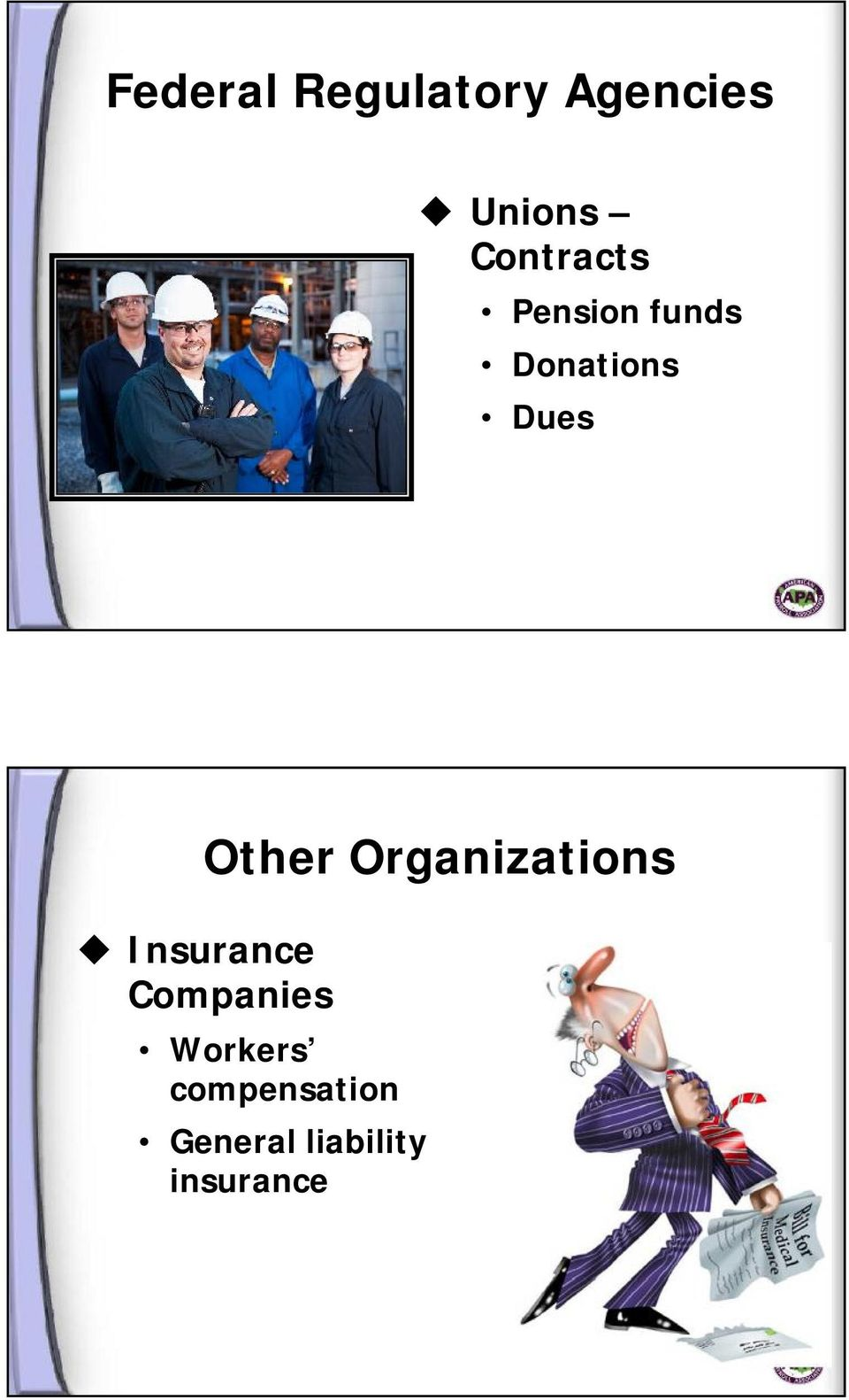 Other Organizations Insurance Companies