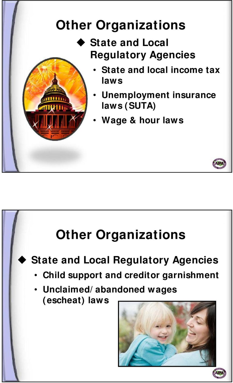 laws Other Organizations State and Local Regulatory Agencies Child