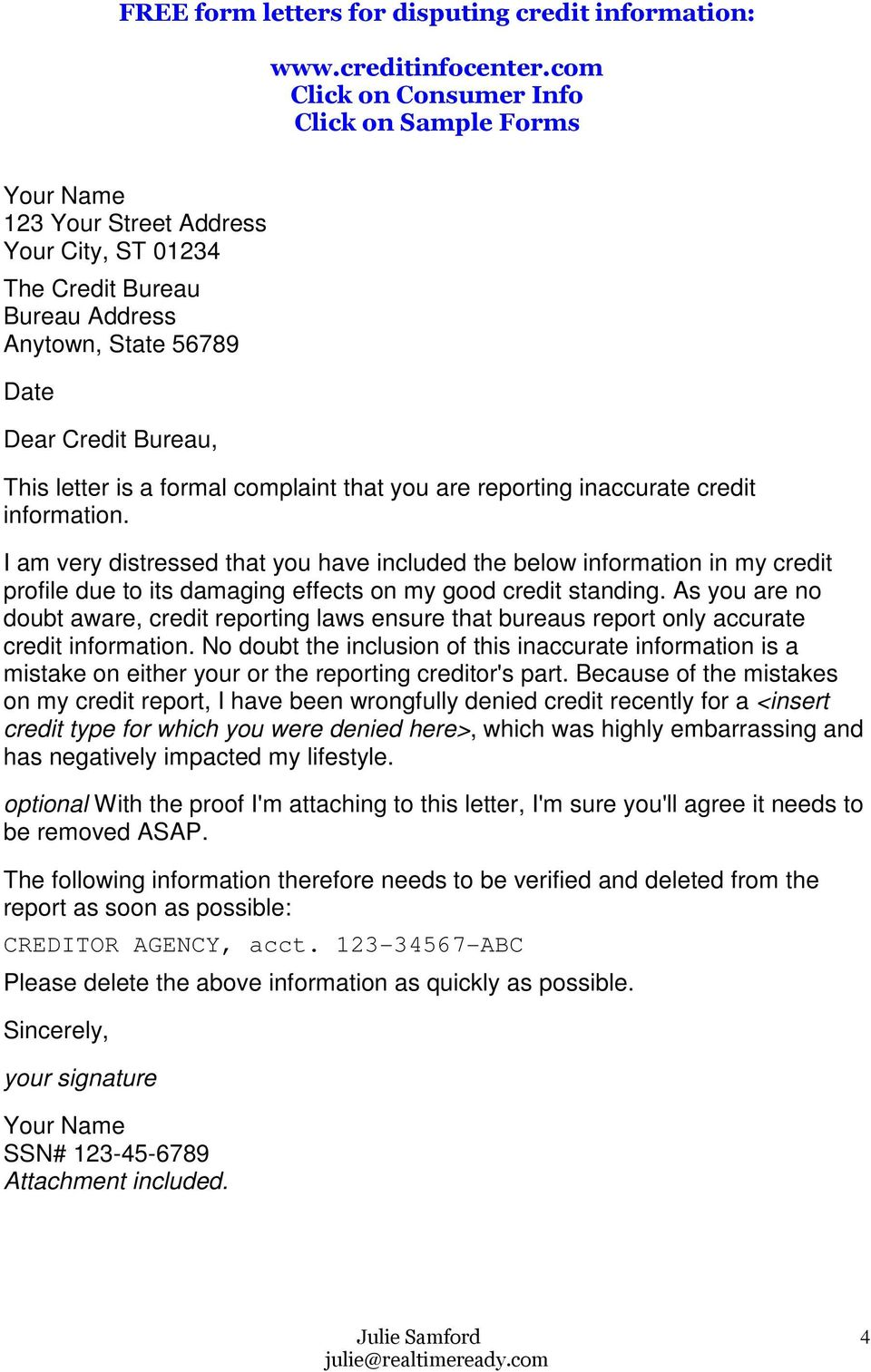 formal complaint that you are reporting inaccurate credit information.