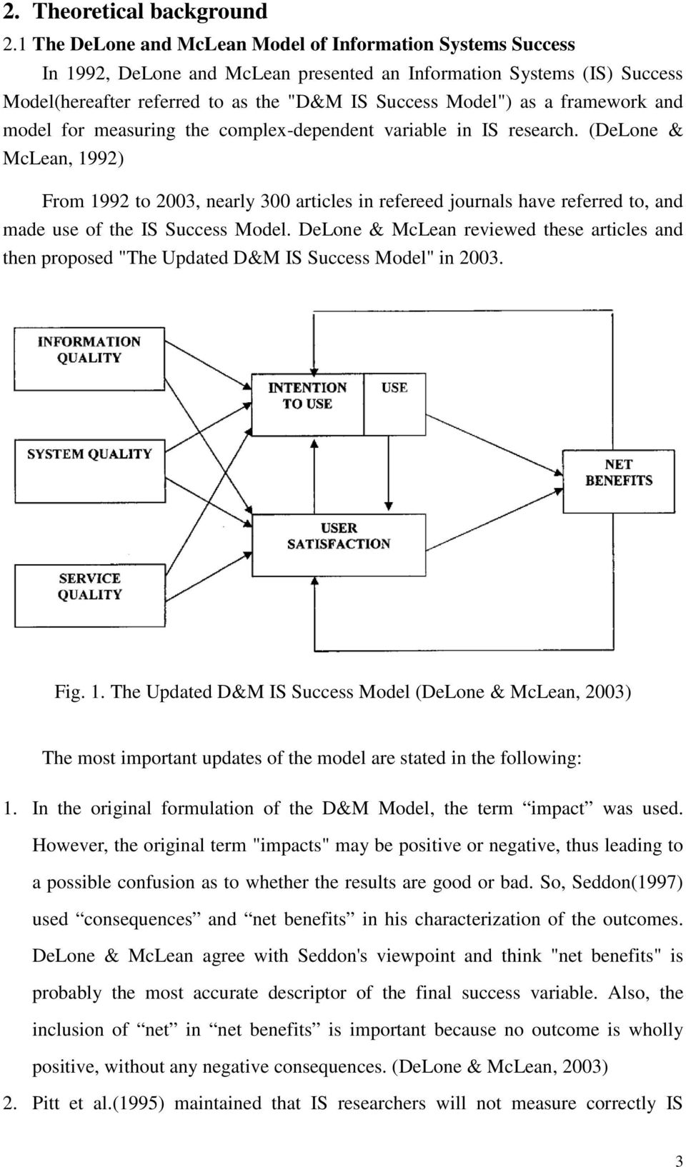 framework and model for measuring the complex-dependent variable in IS research.
