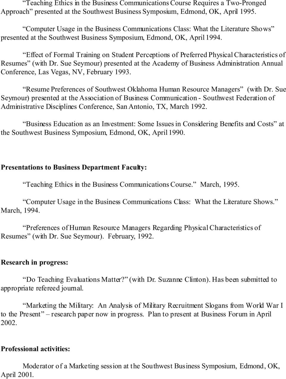 Effect of Formal Training on Student Perceptions of Preferred Physical Characteristics of Resumes (with Dr.