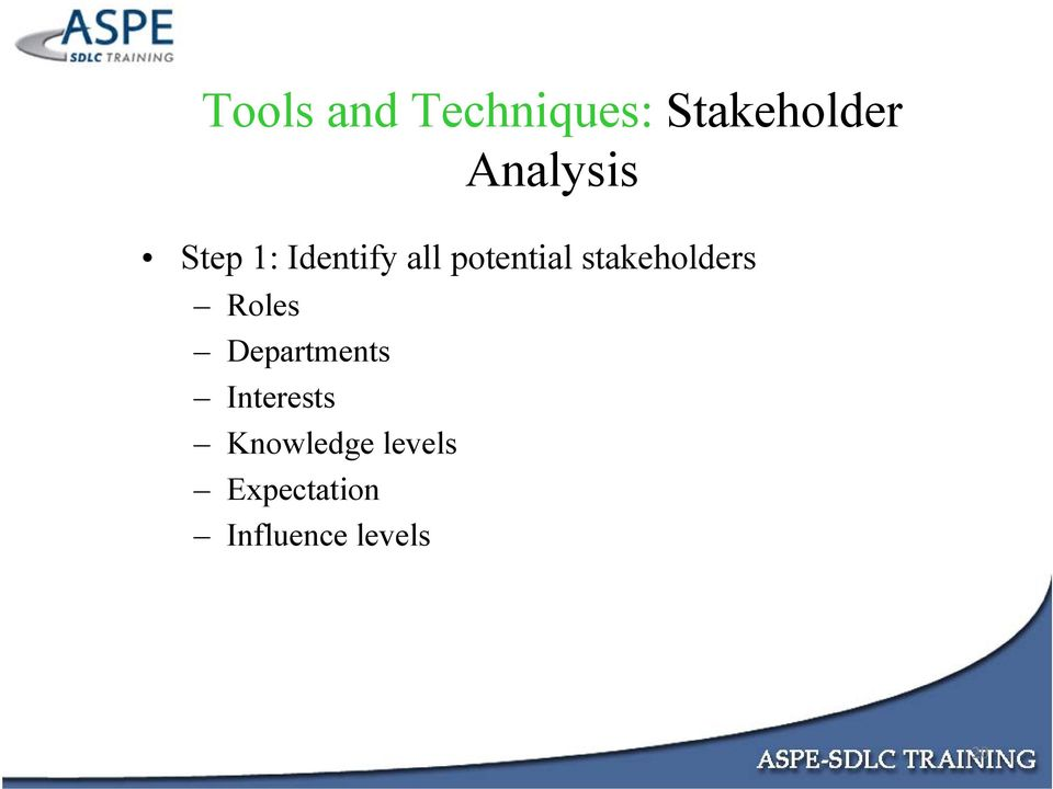 stakeholders Roles Departments Interests