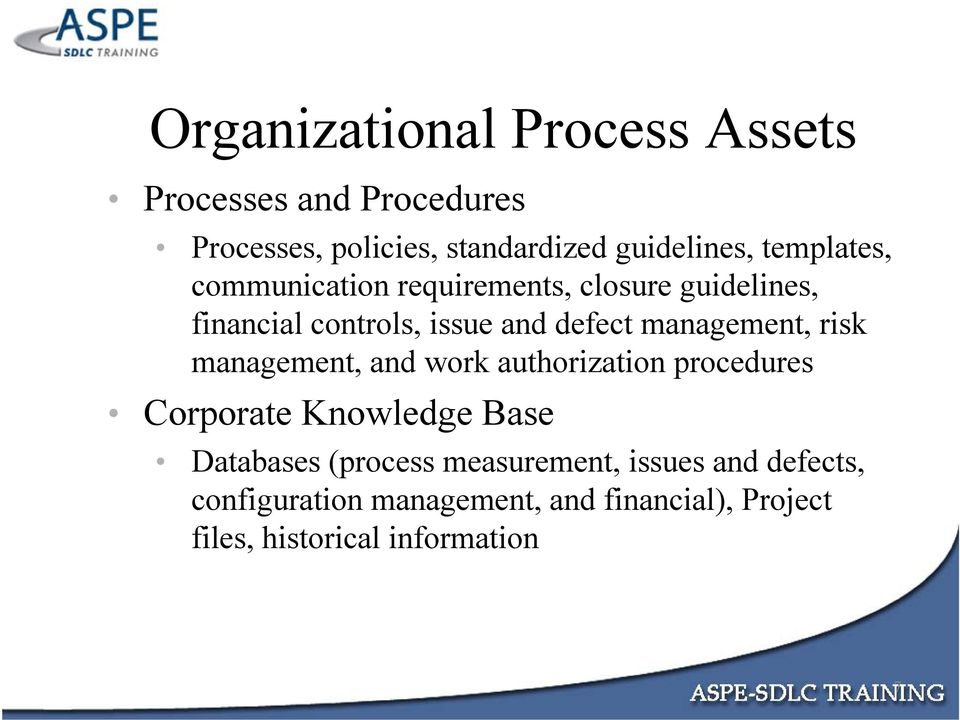 management, risk management, and work authorization procedures Corporate Knowledge Base Databases