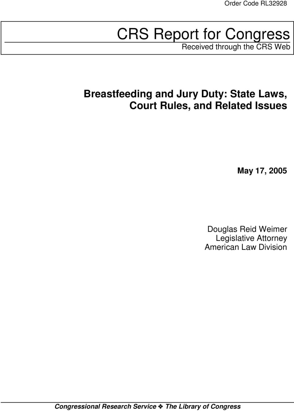 Related Issues May 17, 2005 Douglas Reid Weimer Legislative Attorney