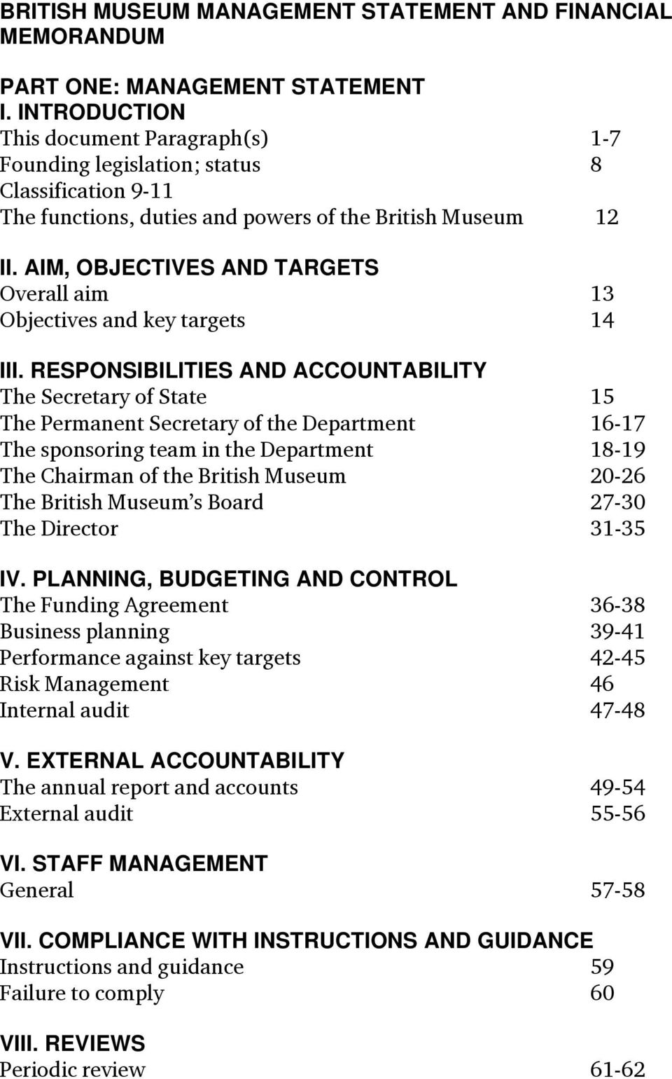 AIM, OBJECTIVES AND TARGETS Overall aim 13 Objectives and key targets 14 III.