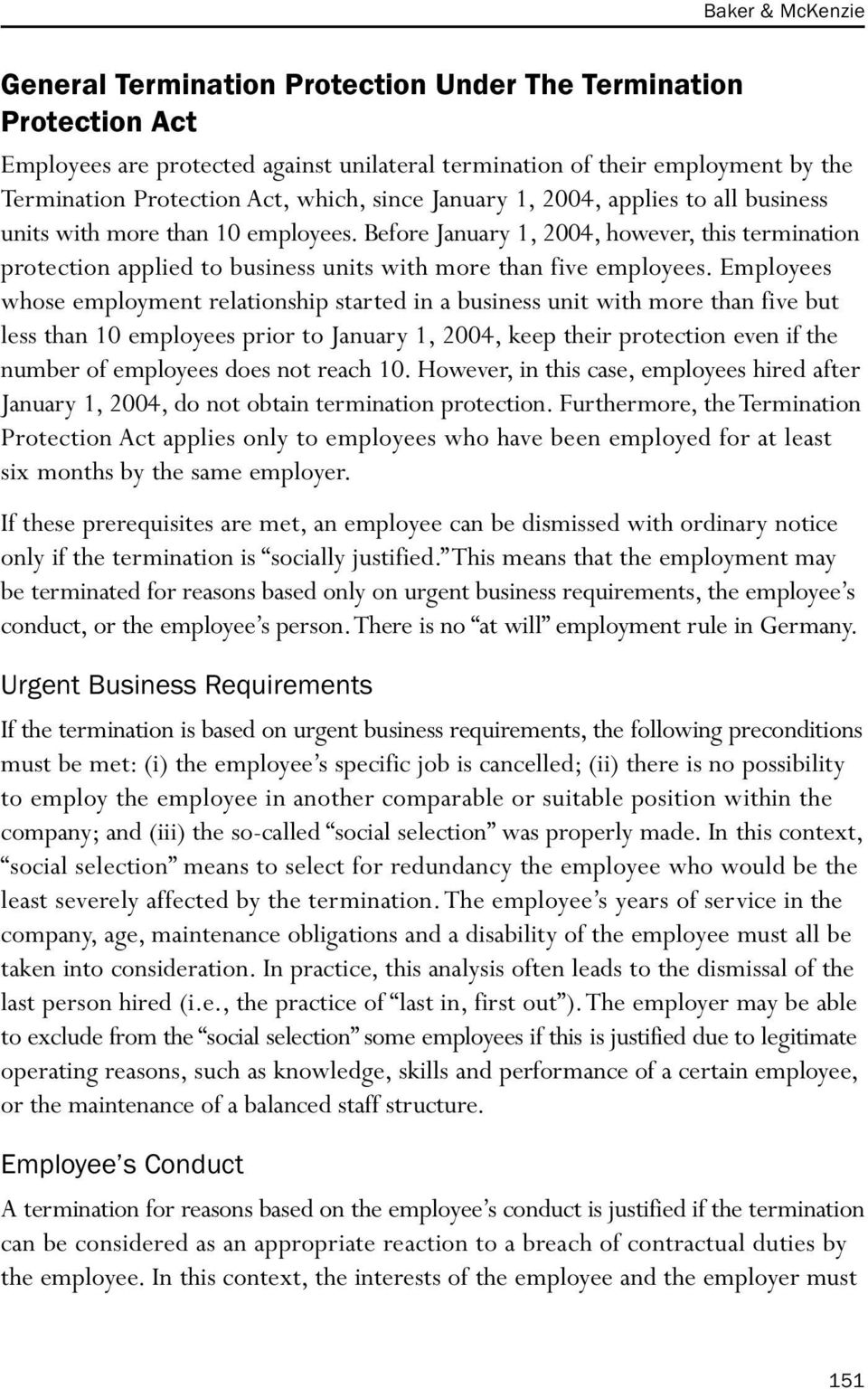Before January 1, 2004, however, this termination protection applied to business units with more than five employees.