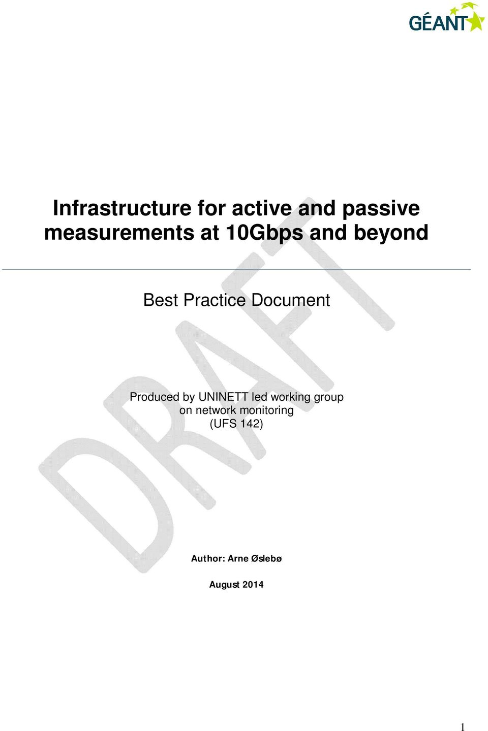 Document Produced by UNINETT led working group on