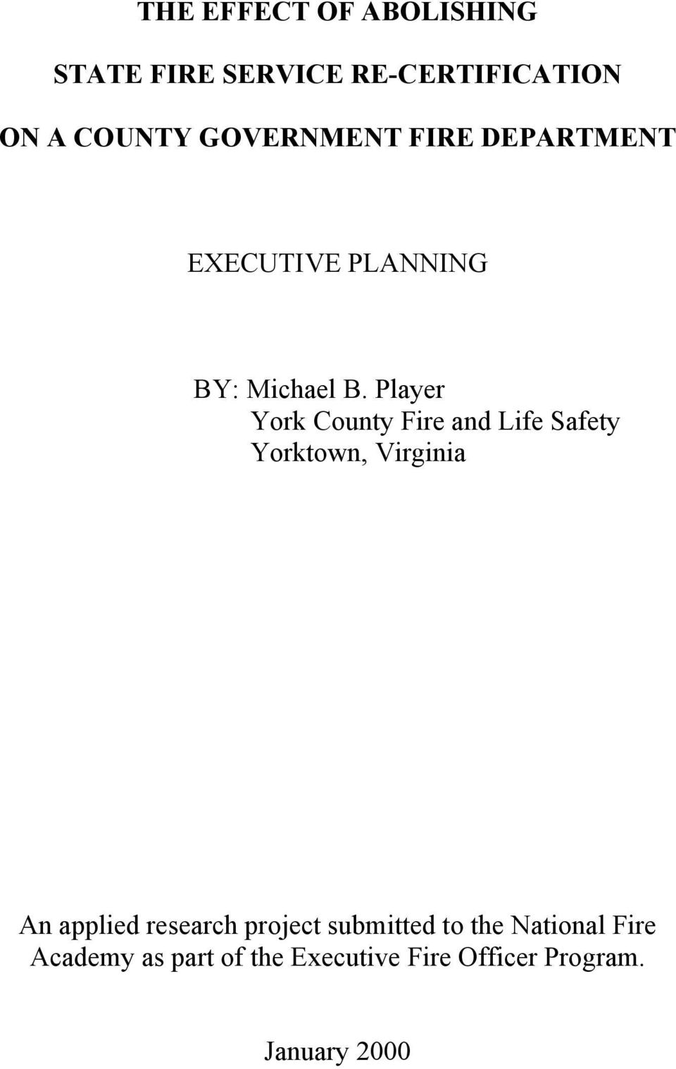 Player York County Fire and Life Safety Yorktown, Virginia An applied research