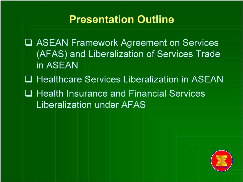 ASEAN Healthcare Services Liberalization in ASEAN