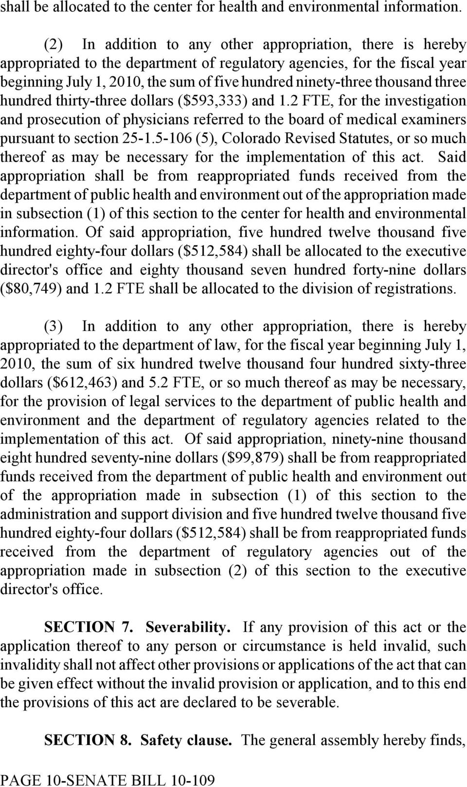 thousand three hundred thirty-three dollars ($593,333) and 1.2 FTE, for the investigation and prosecution of physicians referred to the board of medical examiners pursuant to section 25-1.