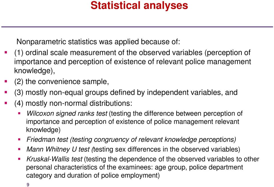 difference between perception of importance and perception of existence of police management relevant knowledge) Friedman test (testing congruency of relevant knowledge perceptions) Mann Whitney U