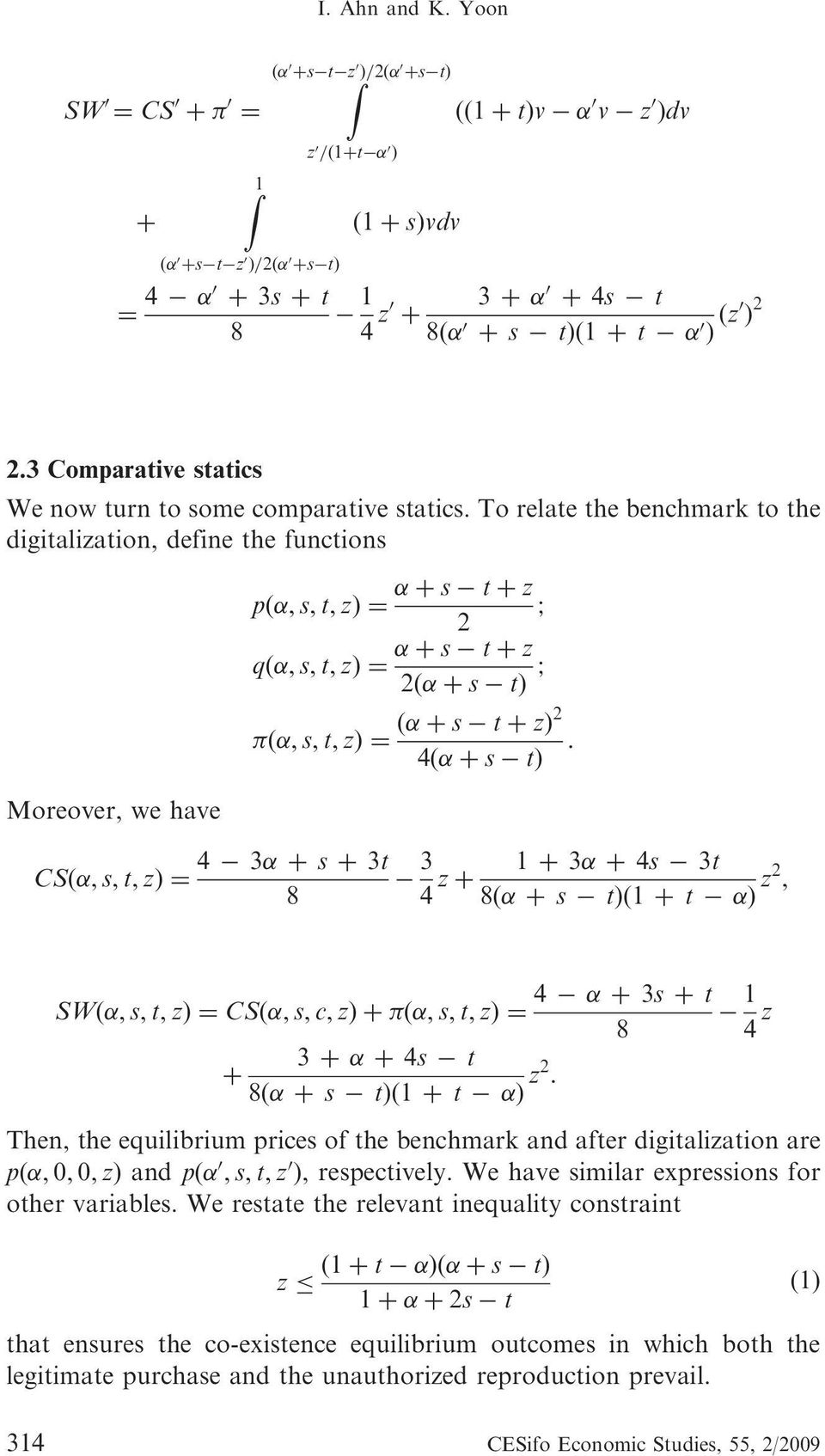 2 2.3 Comparative statics We now turn to some comparative statics.