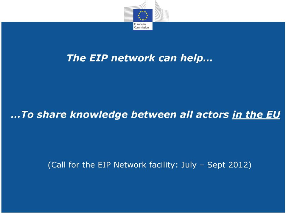 actors in the EU (Call for the
