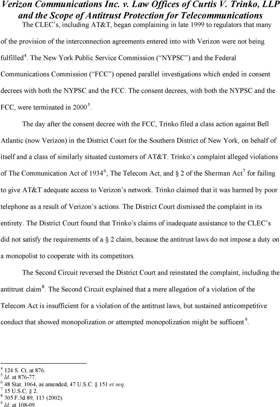 The consent decrees, with both the NYPSC and the FCC, were terminated in 2000 5.