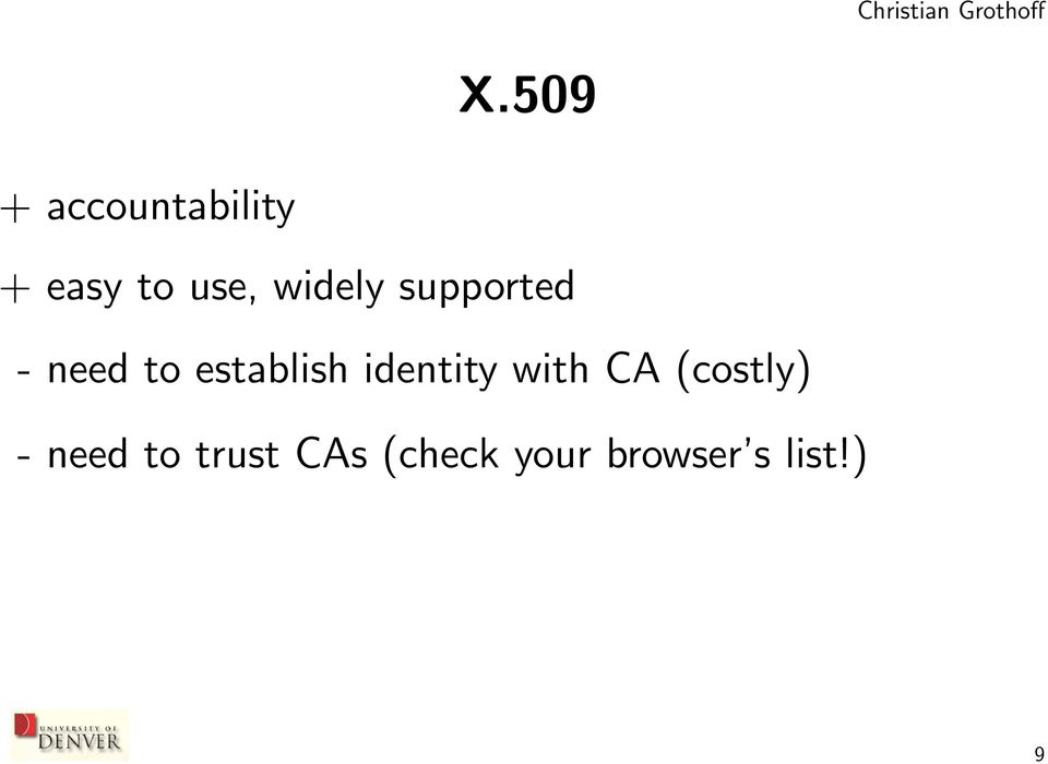 identity with CA (costly) - need to