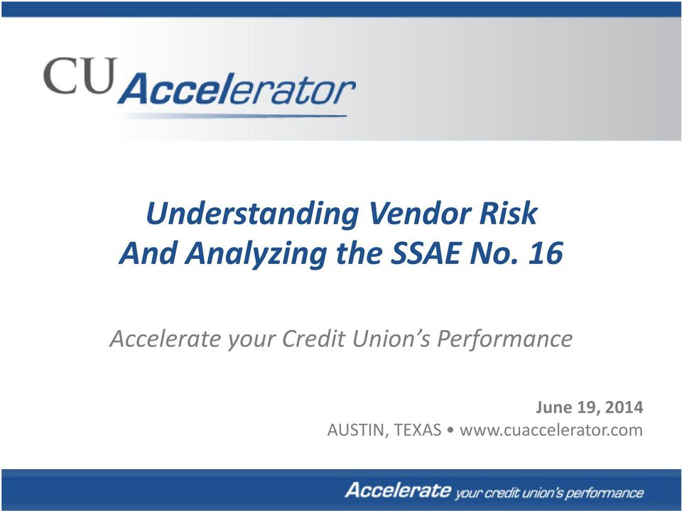 16 Accelerate your Credit Union s