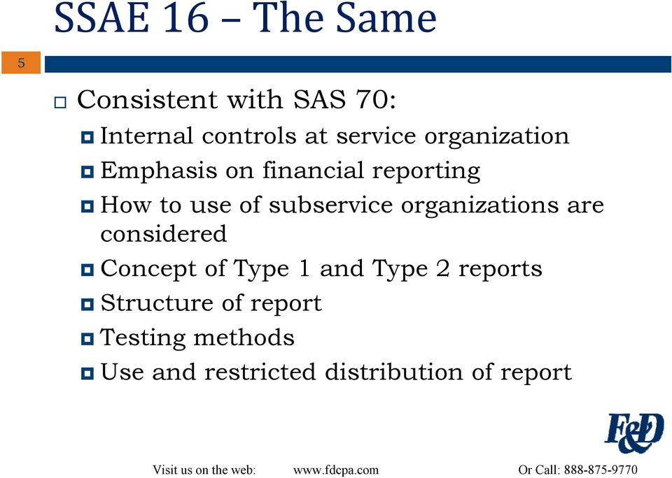 organizations are considered Concept of Type 1 and Type 2 reports